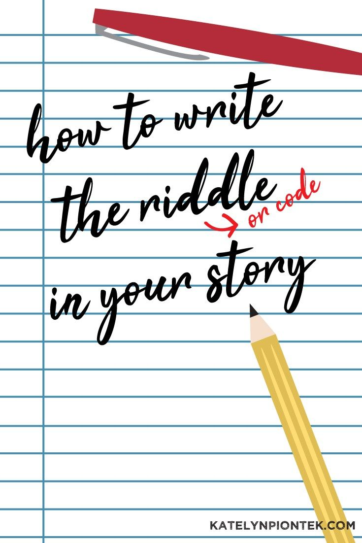 How to write the riddle in your story #writingprompt