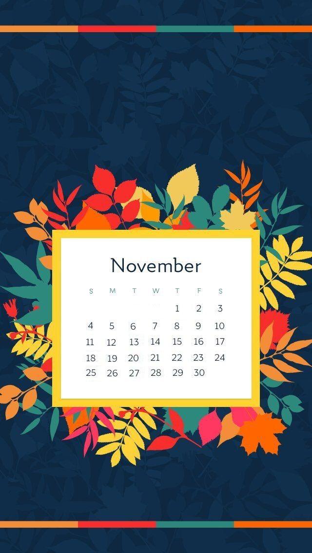 November 2018 Iphone Calendar Calendar Wallpaper Iphone Wallpaper November November Wallpaper