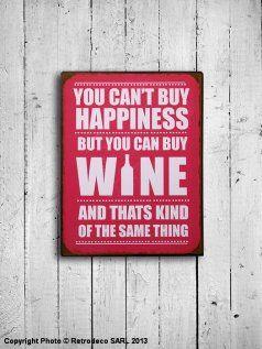Plaque décorative You can buy Wine..., déco rétro