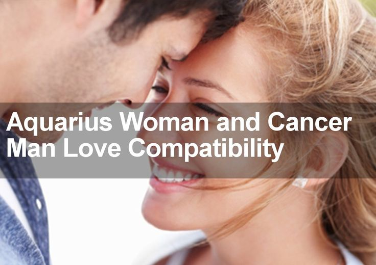 When it comes to Aquarius Woman and Cancer Man Love Compatibility I have two words - stand clear! Learn the truth about these two signs and read more.