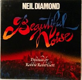 Neil Diamond - Beautiful Noise (LP)