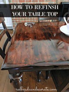 DIY Refinished Dining Table - Redhead Can Decorate