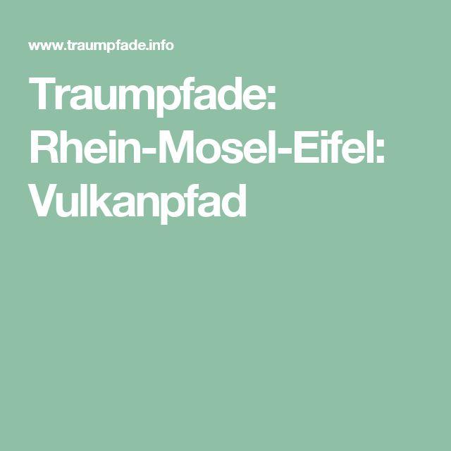 Traumpfade: Rhein-Mosel-Eifel: Vulkanpfad