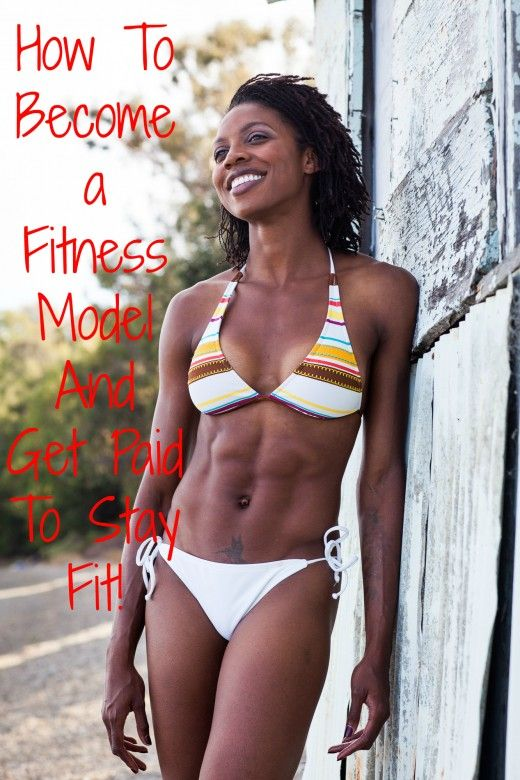 How To Become a Fitness Model And Get Paid to Stay Fit!