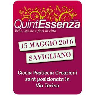 Ciccia Pasticcia Creazioni: Domenica 15 Maggio sarò a Savigliano in via Torino...