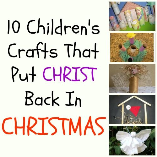 Crafts that put CHRIST in Christmas