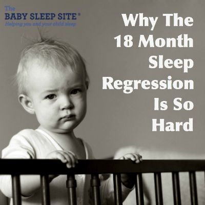 Why The 18 Month Sleep Regression Is One Of The Hardest #baby #sleep #patterns