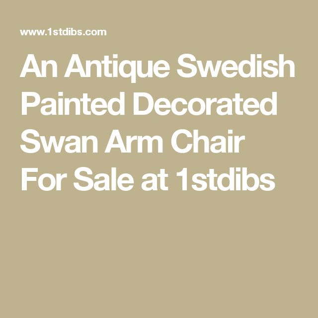 An Antique Swedish Painted Decorated Swan Arm Chair For Sale at 1stdibs