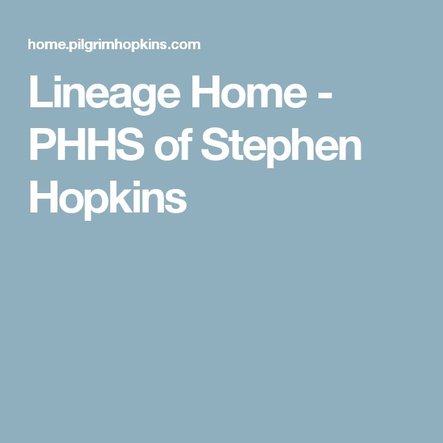 Lineage Home - PHHS of Stephen Hopkins