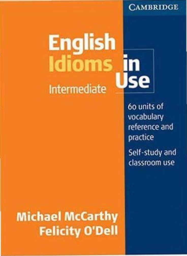 Idioms In Use Check out Idioms in English here