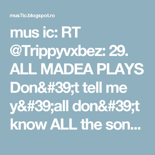 mus ic: RT @Trippyvxbez: 29. ALL MADEA PLAYS Don't tell me y'all don't know ALL the songs to each one lmfao. These are also a must watch. F… https://t.co/uU3Fc7mXRy