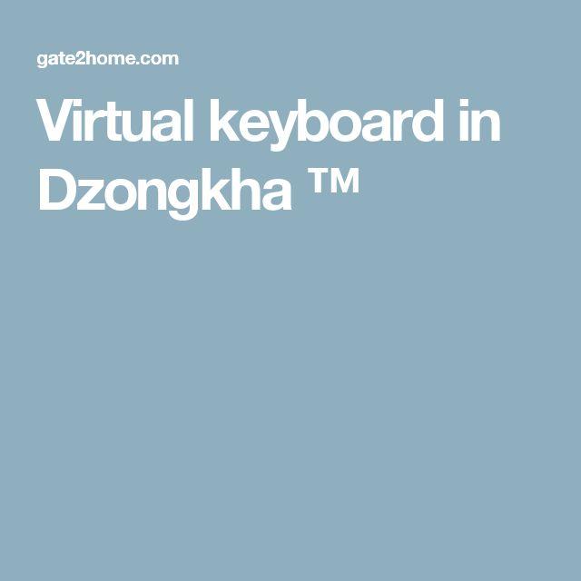 Virtual keyboard in Dzongkha ™