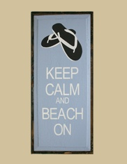 Beach House Sign - Keep Calm and Beach On  $44.99