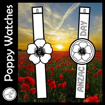 A fun activity for junior students. Colour the poppy watch and wear it around your wrist. 2 Different Designs: ♦ Poppy in a circle ♦ Poppy Each design has the option of a plain band, or one with the words 'ANZAC DAY' written on it.