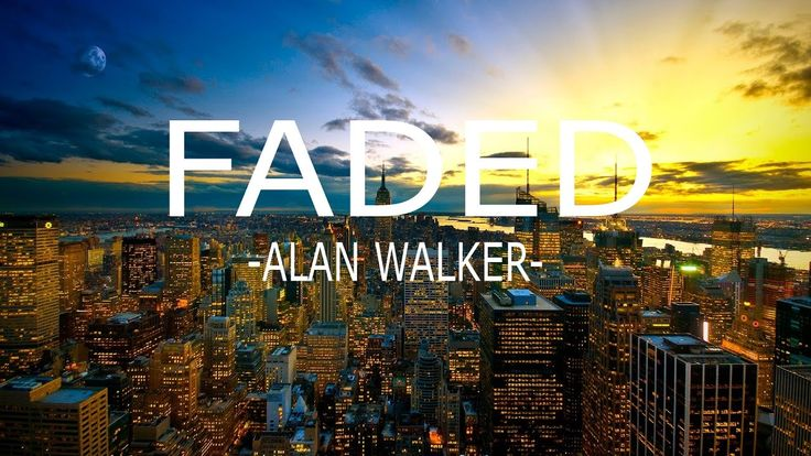 FADED - ALAN WALKER | Time Lapse Video - No Copyrighted