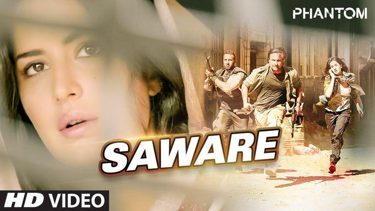 Saware VIDEO Song - Phantom   Saif Ali Khan, Katrina Kaif   Arijit Singh...