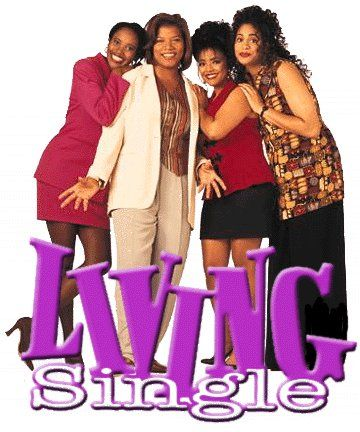 Living Single. Still waiting for this show's dvd set...and my brownstone!