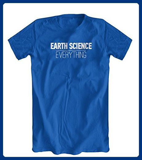 Earth Science Over Everything T-Shirt, Men's, Royal Blue, XX-Large - Math science and geek shirts (*Amazon Partner-Link)