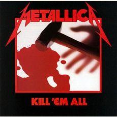 Metallica - Kill 'em All (1983); Download for $1.2!
