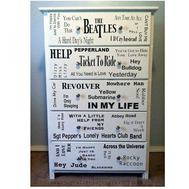 Just a little Creativity: From Drab to Fab! The Beatles Dresser Makeover {DIY} Mod Podge sealer over vinyl letters: Club Bands, The Beatles, Lonely Heart, Heart Club, Old Dressers, Dressers Makeovers, Makeovers Diy, Beatles Dressers, Chest Of Drawers