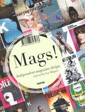 #Libros #diseño Mags! Independent Magazine Design Eva Minguet Monsa