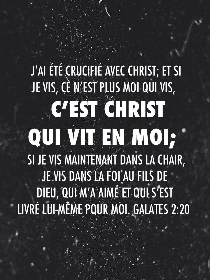 """La Bible - Versets illustrés - Galates 2:20 - Mort & résurrection de Jésus    """"J'ai été mis à mort avec le Christ sur la croix, de sorte que ce n'est plus moi qui vis, mais c'est le Christ qui vit en moi. Car ma vie humaine, actuelle, je la vis dans la foi au Fils de Dieu qui m'a aimé et a donné sa vie pour moi."""""""