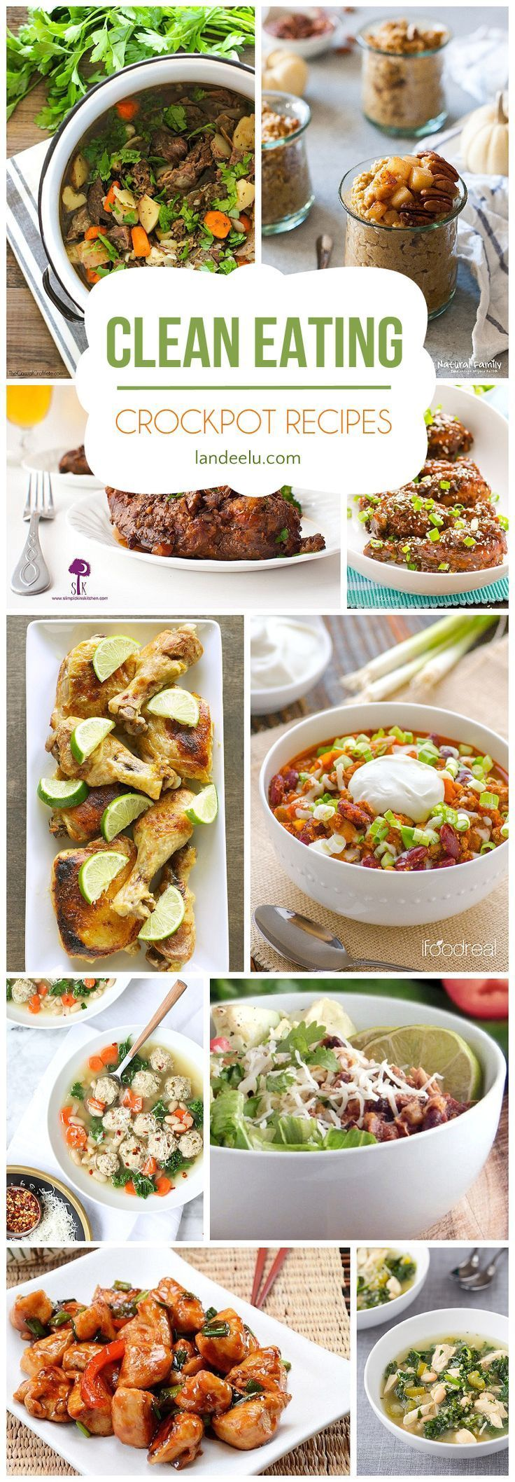 CleanClean Eating Recipes for Your Crockpot! | http://landeelu.com An easy way to get a clean healthy dinner on the table at night! Use your trusty crockpot! Lots of recipes! Eating Recipes for Your Crockpot! | http://landeelu.com An easy way to get a cle