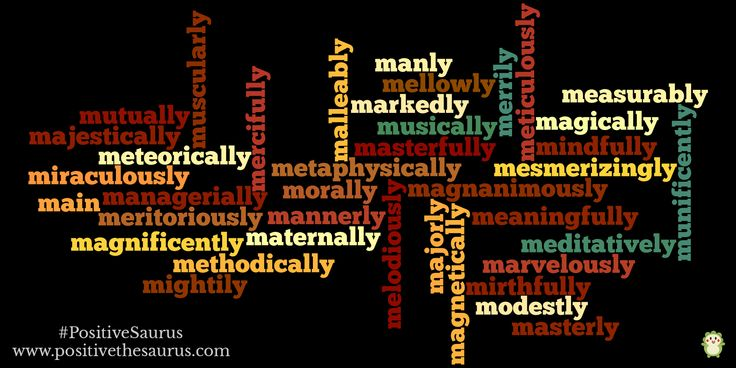 Positive Adverbs Starting With M Http://www