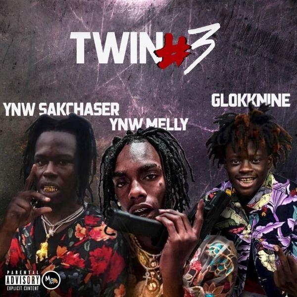 YNW SakChaser, GlokkNine & YNW Melly – Twin #3 (feat