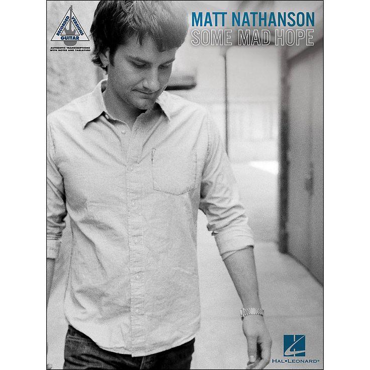 Hal Leonard Matt Nathanson - Some Mad Hope Tab Book