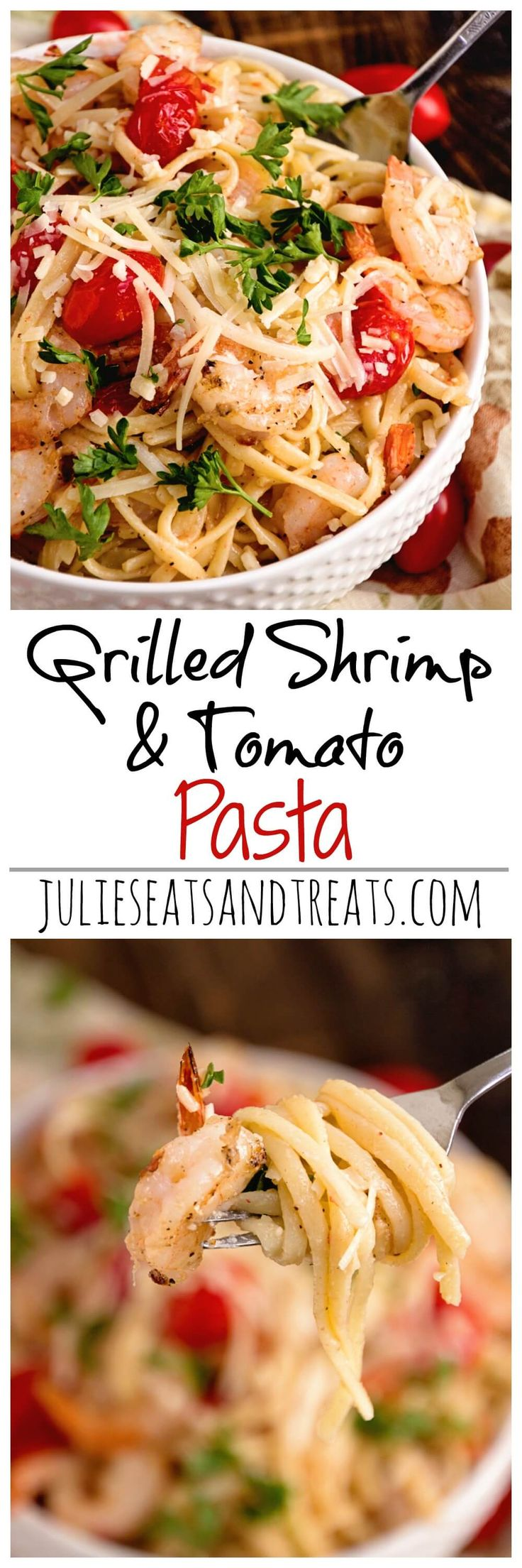 Grilled Shrimp & Tomato Pasta ~ Quick and Delicious Pasta Recipe Loaded with Seasoned Shrimp, Cherry Tomatoes and Parmesan Cheese! ~ http://www.julieseatsandtreats.com