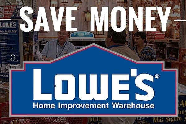 24 Ways to Save Money at Lowe's Home Improvement Store