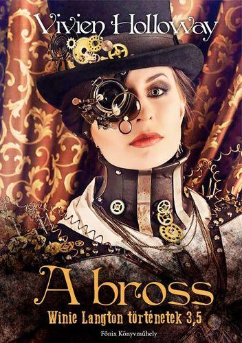 (26) A bross · Vivien Holloway · Könyv · Moly