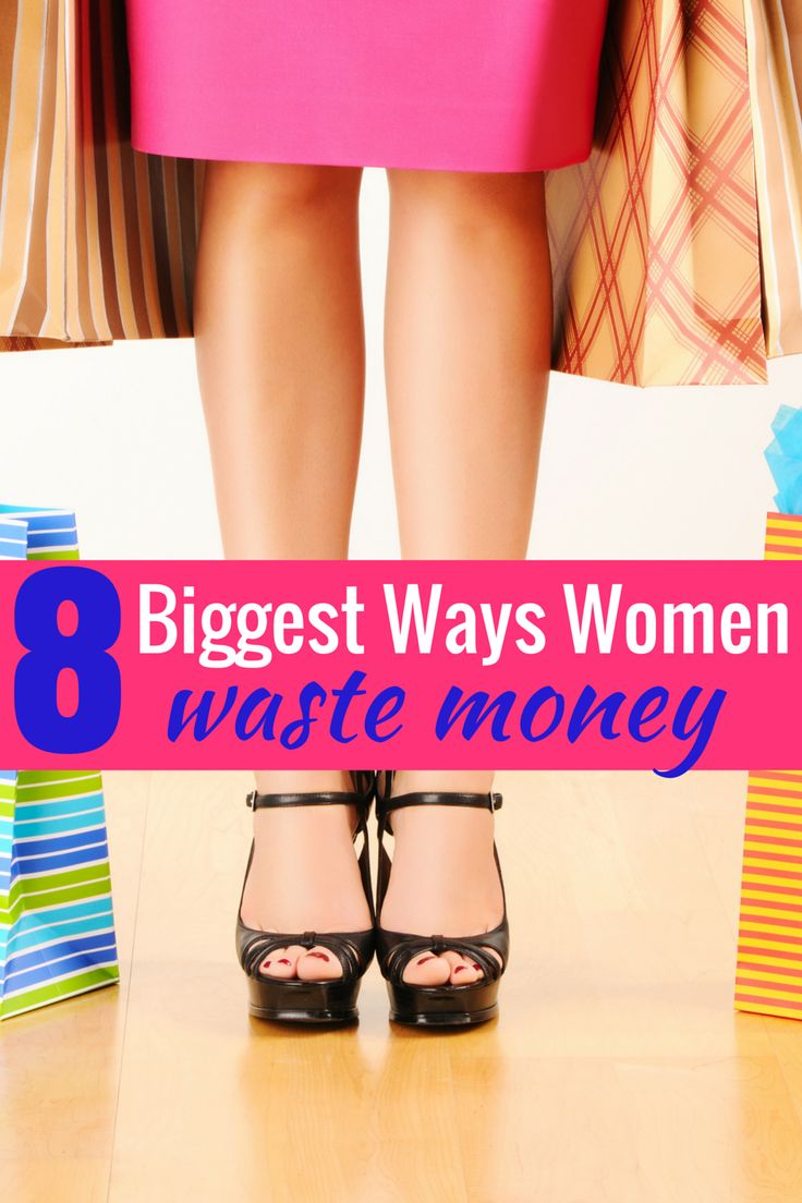 Find out the biggest ways women waste money. Despite our innate ability to keep a tight rein on our finances, the truth is that many women waste money on these.