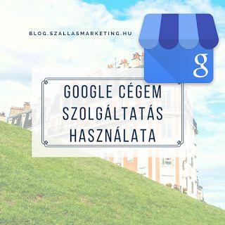 Google Cégem szolgáltatás használata a turizmusban