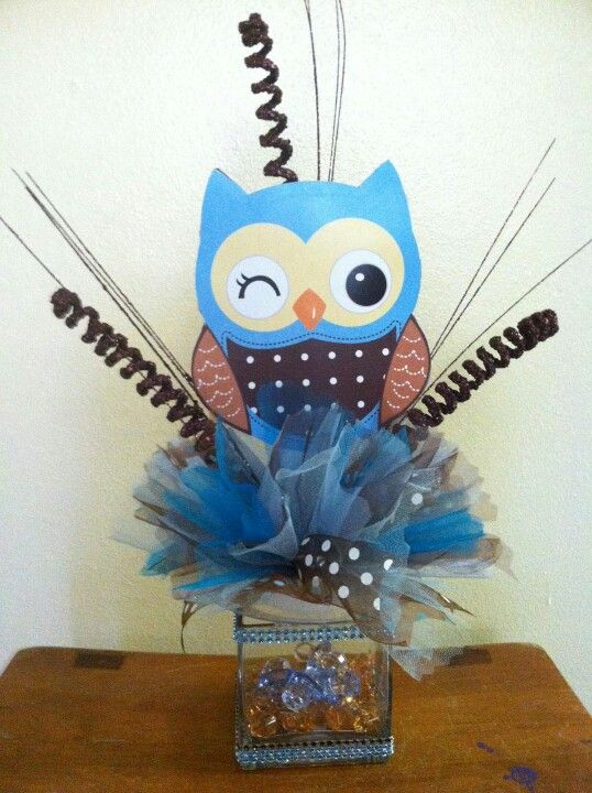 Boy baby owl center piece/ guess what im making!!!!!