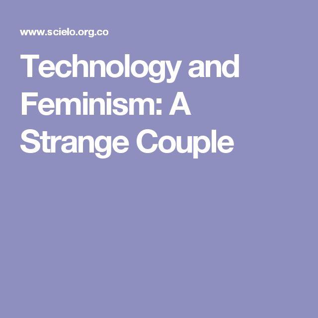 Technology and Feminism: A Strange Couple