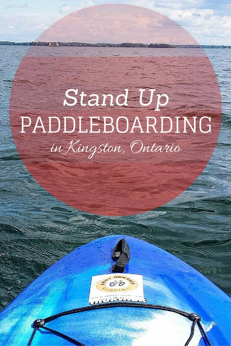 Stand Up Paddle Boarding in Kingston, Ontario
