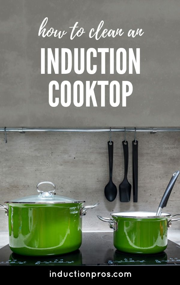 How To Clean Induction Cooktop Inductionpros Induction Cooktop Induction Stove Cooktop