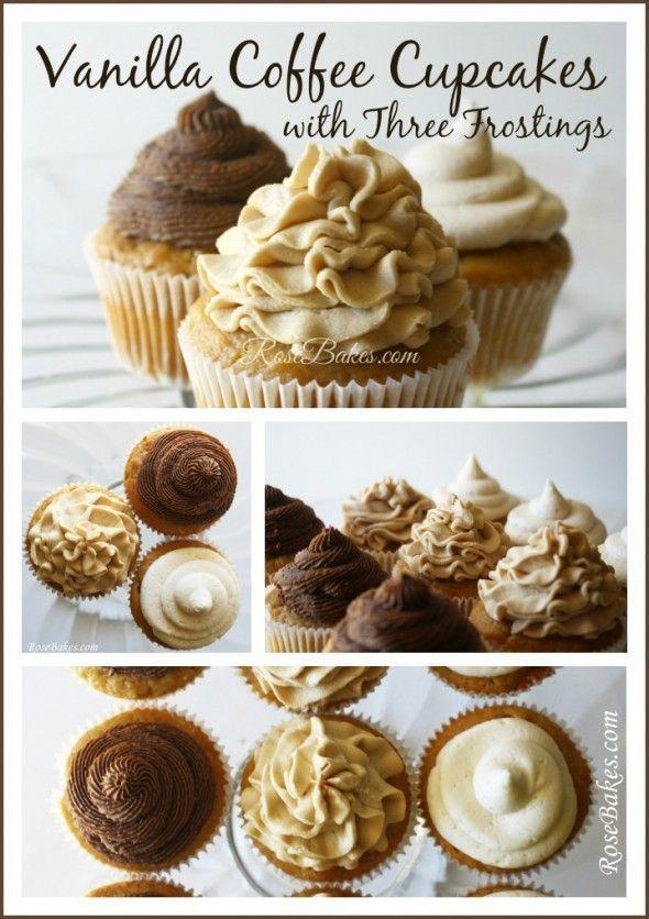 Vanilla Coffee Cupcakes with Three Frostings (Creamy Brown Sugar, Coffee, Chocolate Coffee)