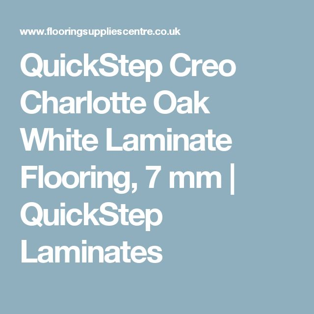 QuickStep Creo Charlotte Oak White Laminate Flooring, 7 mm | QuickStep Laminates