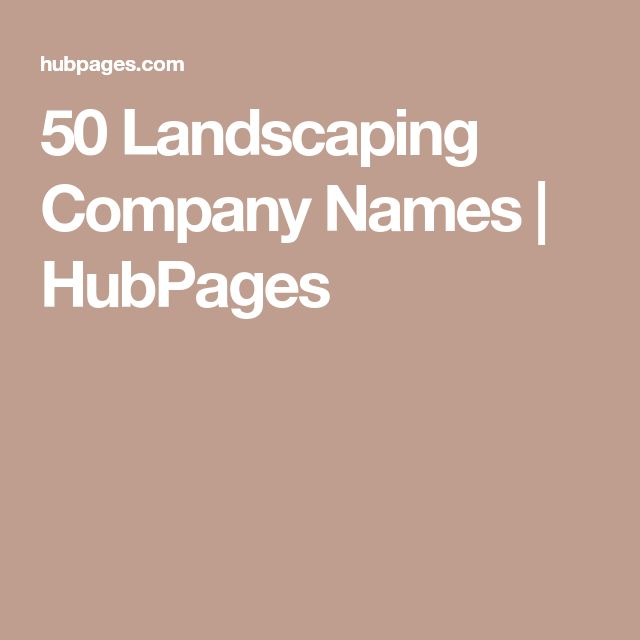 25 unique company names ideas on pinterest business for Landscaping company names