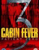 Dehşetin Gözleri 3 Hasta Sıfır – Cabin Fever 3 – 2014 Türkçe Altyazılı izle