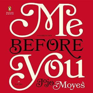 Me Before You: A Novel, 2016 Amazon Top Rated Audible Audiobooks  #Books