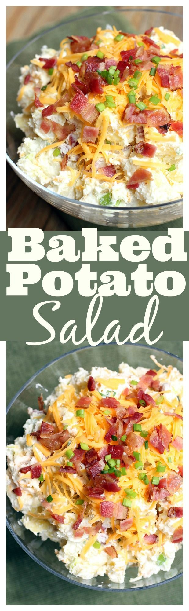 Baked Potato Salad--loaded with bacon, cheese and green onions!