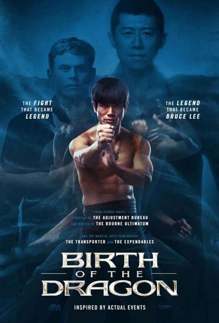 The Birth of a Dragon (August 25, 2017)  an action, adventure, biography film directed by George Nolfi. Written by Stephen J. Rivele, Christopher Wilkinson. Set against the backdrop of 1960s San Francisco, a modern look at the classic films of Bruce Lee. It includes the inspiration from the epic and still controversial showdown between an up-and-coming Bruce Lee and Kung Fu master Wong Jack Man - a battle that gave birth to a legend. Stars:  Billy Magnussen, Yu Xia, Philip Ng.