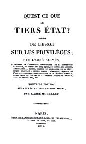 Abbé Emmanuel Joseph SIÈYES, Qu'est-ce que le Tiers-État ? Précédé de l'Essai sur les privilèges