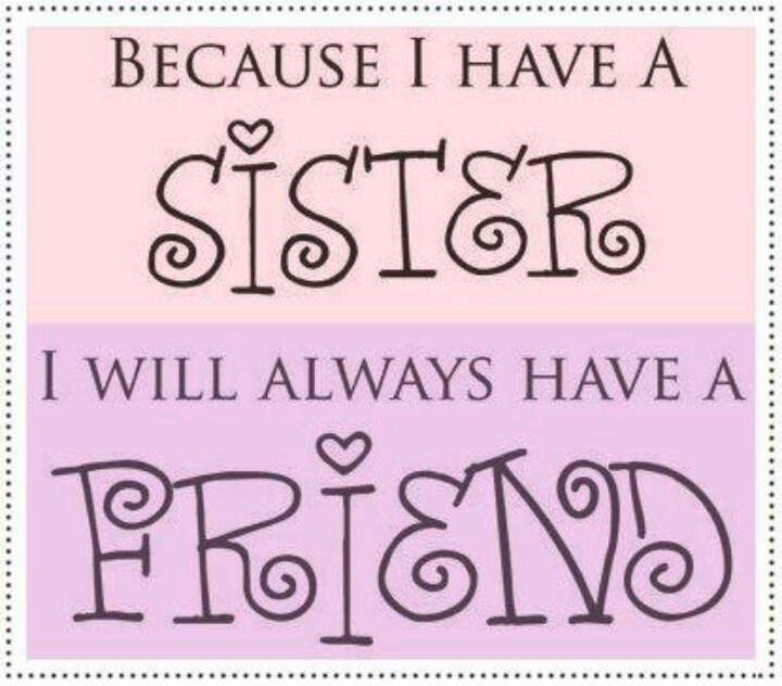 I Love My Sister Picture Quotes: Quotes That I Love . . .