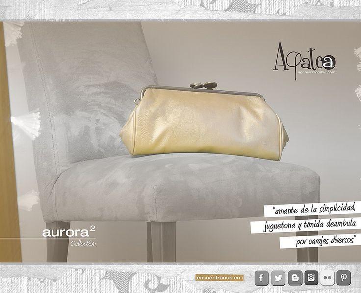 Aurora 2 - Collection Fotografía: Mauricio Cruz  www.agateacolombia.com