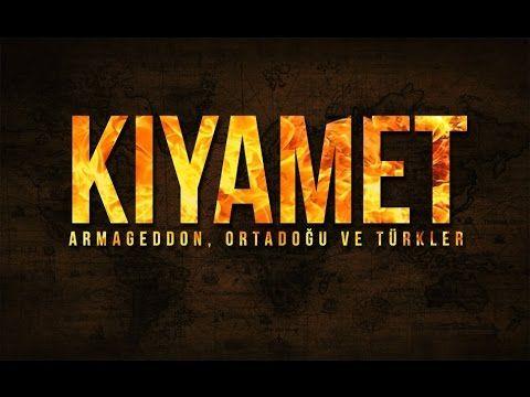 Kıyamet : Armageddon, Ortadoğu ve Türkler - YouTube